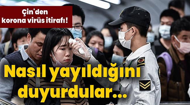 Çin hükümetinin korona virüs itirafı! Nasıl yayıldığını duyurdular...
