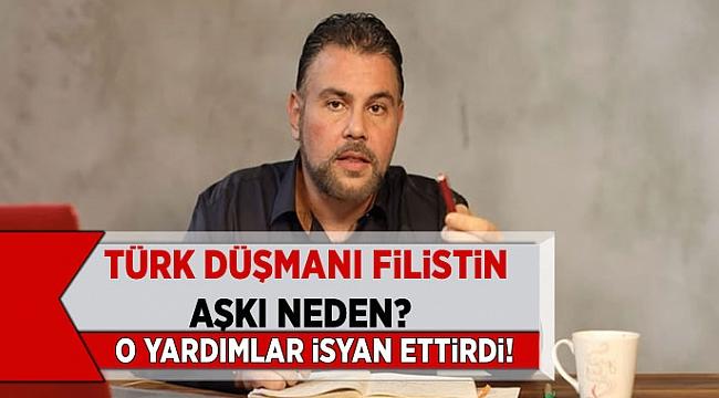 Filistin'e yapılan 5 milyon dolarlık yardım isyan ettirdi! Nedir bu Türk düşmanı Filistin aşkı?