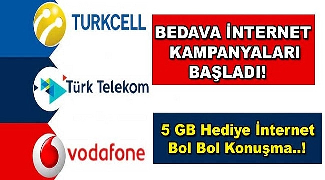 Turkcell, Vodafone ve Türk Telekom'dan Bedava 5GB İnternet Kampanyası!